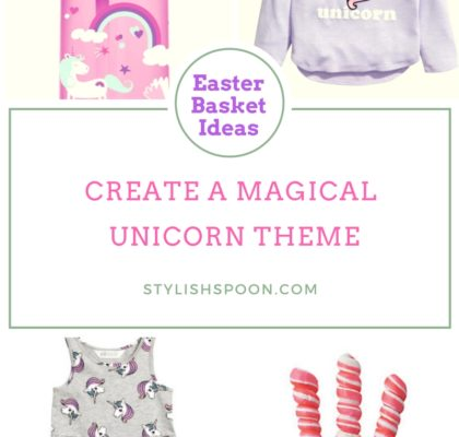 Magical Unicorn Theme Easter Basket Ideas